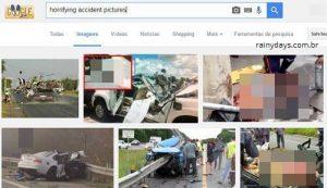 Fotos de acidentes e vídeos horripilantes ?