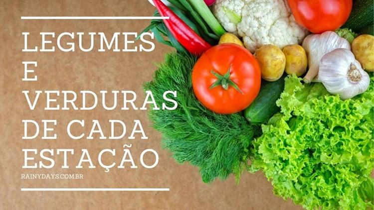 Legumes e verduras de cada estação