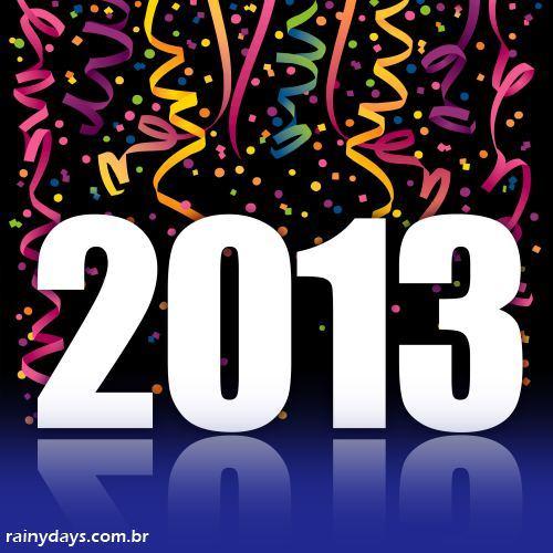 Rainy Days Deseja a Todos um Feliz 2013