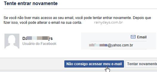 Tente entrar novamente conta Facebook Não consigo acessar meu email