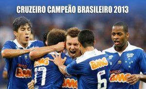 Cruzeiro Tri Campeão Brasileiro de 2013