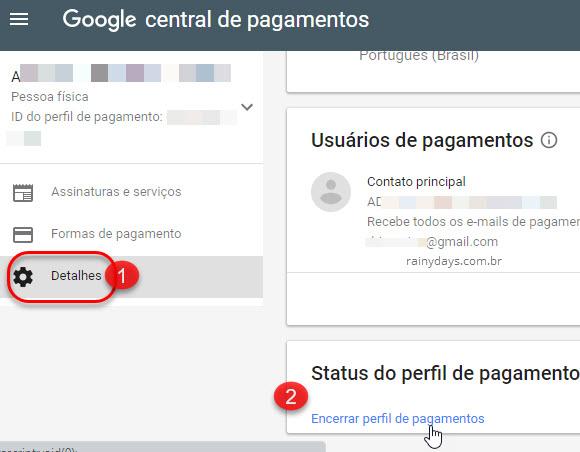 Detalhes Encerrar perfil de pagamento Google Payments