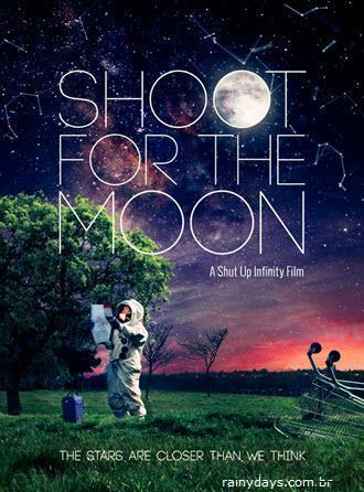 Curta Metragem Shoot Fot The Moon