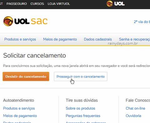 Prosseguir com cancelamento, como excluir conta do UOL