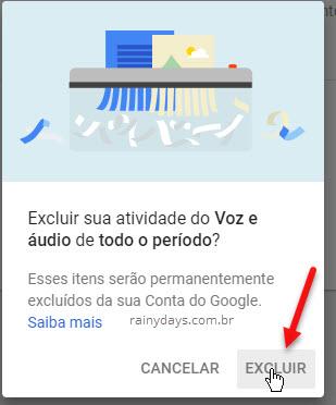 Excluir atividade do voz e áudio conta Google