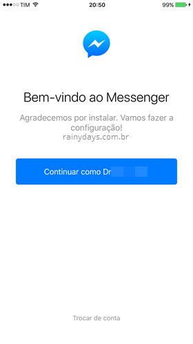Bem vindo ao Messenger Continuar como Trocar conta