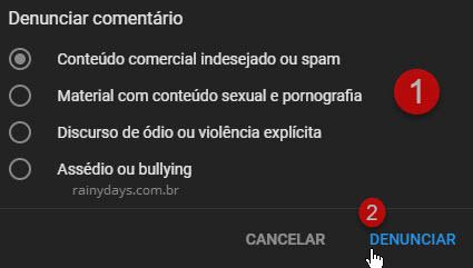Denunciar comentário YouTube