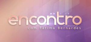 Como participar da plateia do Encontro com Fátima Bernardes