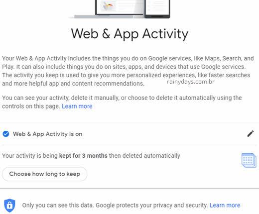 Apagar dados do Google automaticamente após 3 meses atividade web apps