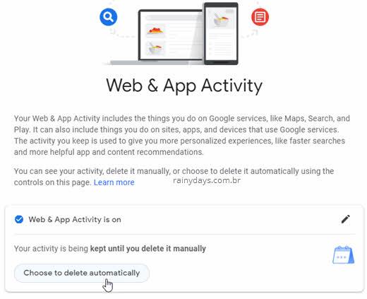 Escolher apagar atividade web e apps do Google automático