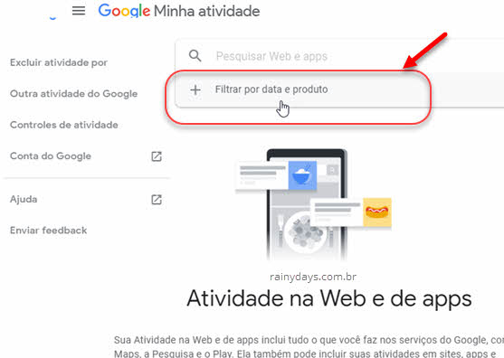 Filtrar atividade da web e apps Google