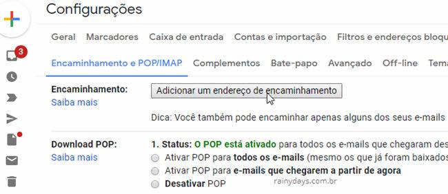 botão Adicionar um endereço de encaminhamento configurações Gmail