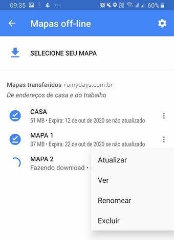 ícone três bolinhas atualizar ver renomear excluir mapa off-line Google Maps