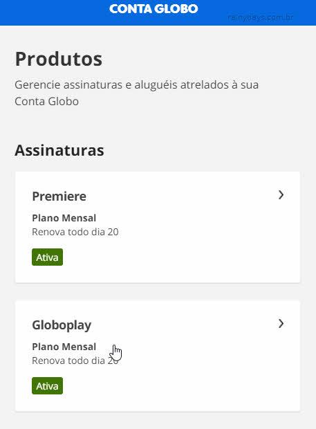 Produtos assinaturas conta Globo, para visualizar vencimento da GloboPlay